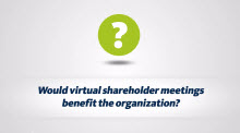Learn about Virtual Shareholder Meeting